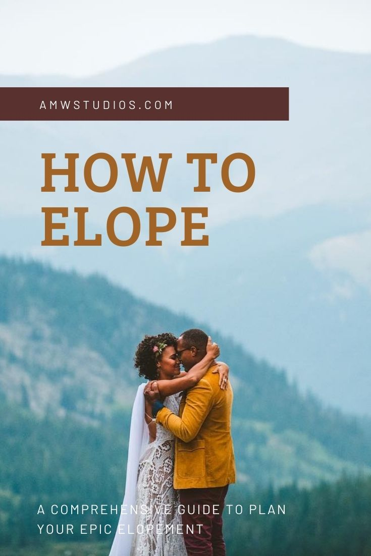 How To Elope Guide Amwstudios